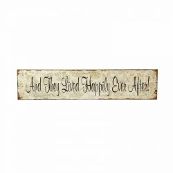 Chic & Shabby Wooden Wall Sign - And They Lived Happily Ever After-0