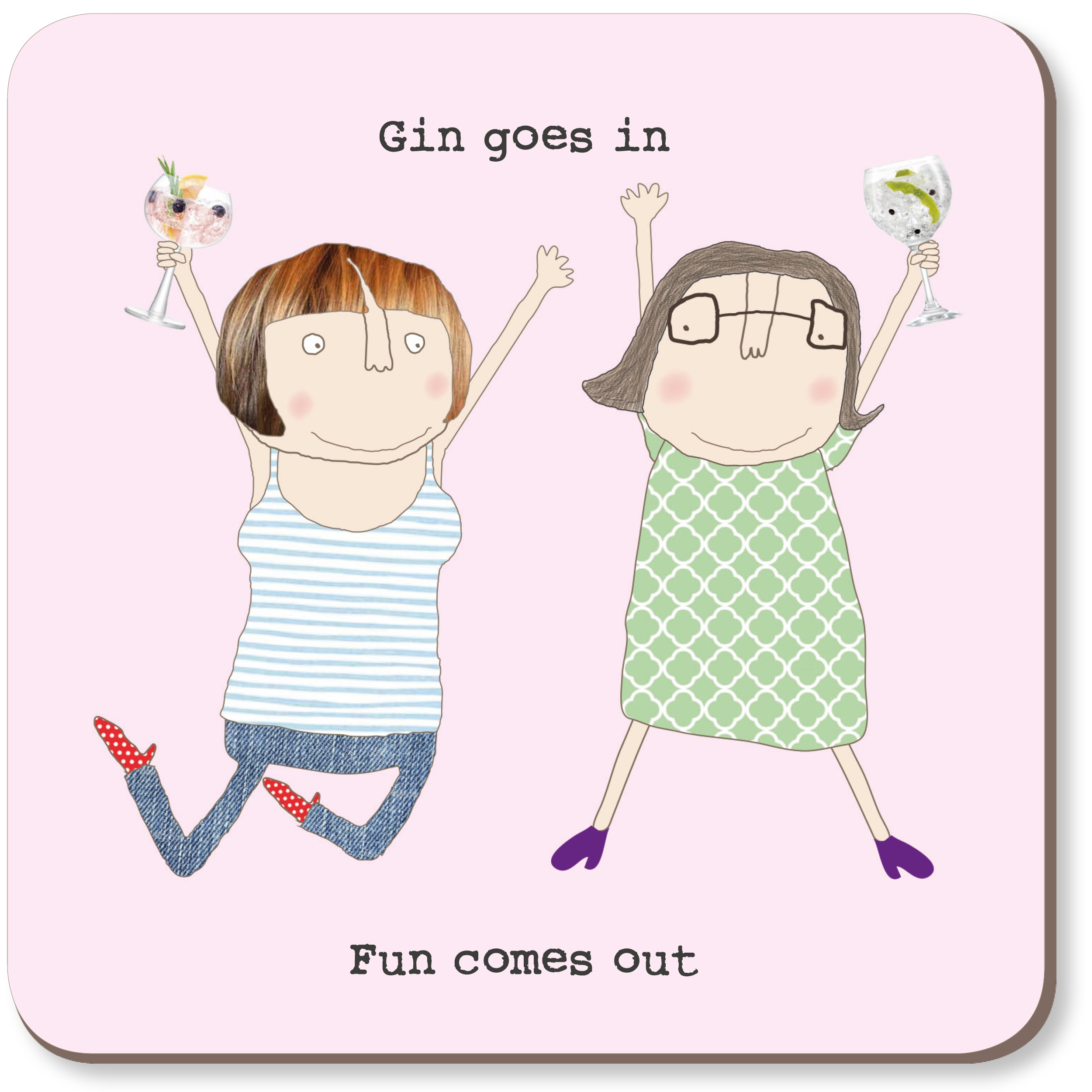 Rosie Made A Thing Coasters – Gin goes in…Fun comes out-0