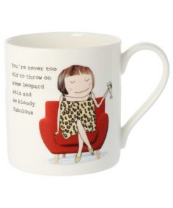 Rosie Made A Thing You're Never Too Old Mug