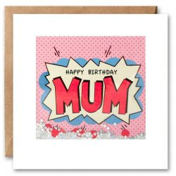 Mum Birthday Kapow Shakies Card