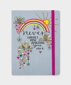 Never Forget How Amazing You Are Notebook