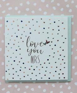 Molly Mae Card Love You Mrs