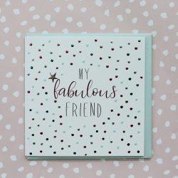 Molly Mae Card My Fabulous Friend
