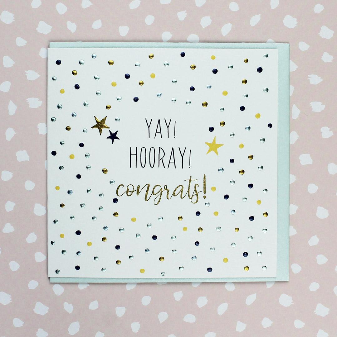 Yay! Hooray! Congratulations!
