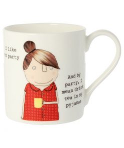 Rosie Made A Thing I Like To Party Mug