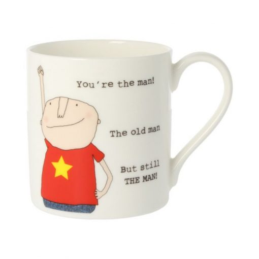 Rosie Made A Thing You're The Man Mug