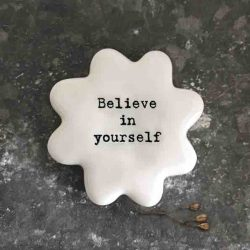 East of India 'Believe In Yourself' Porcelain Flower Token