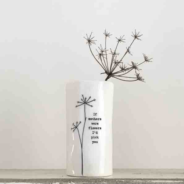 East of India 'If Mothers Were Flowers' Small Porcelain Vase