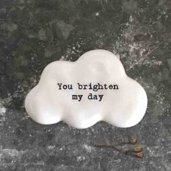 East of India 'You Brighten My Day' Porcelain Cloud Token