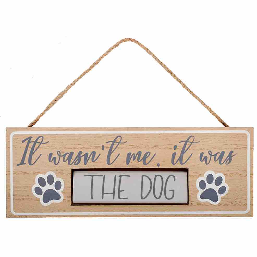 it-was-the-dog-plaque